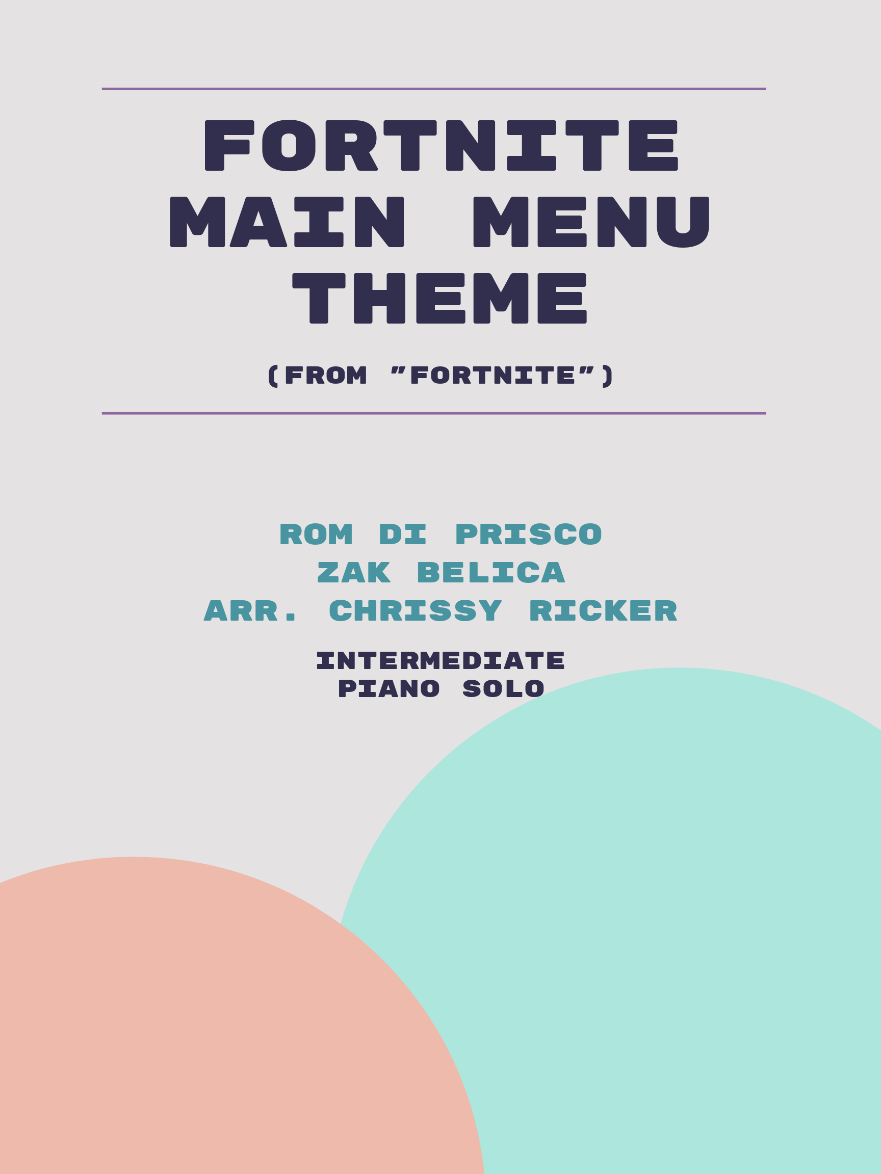 Fortnite Main Menu Theme by Rom Di Prisco, Zak Belica