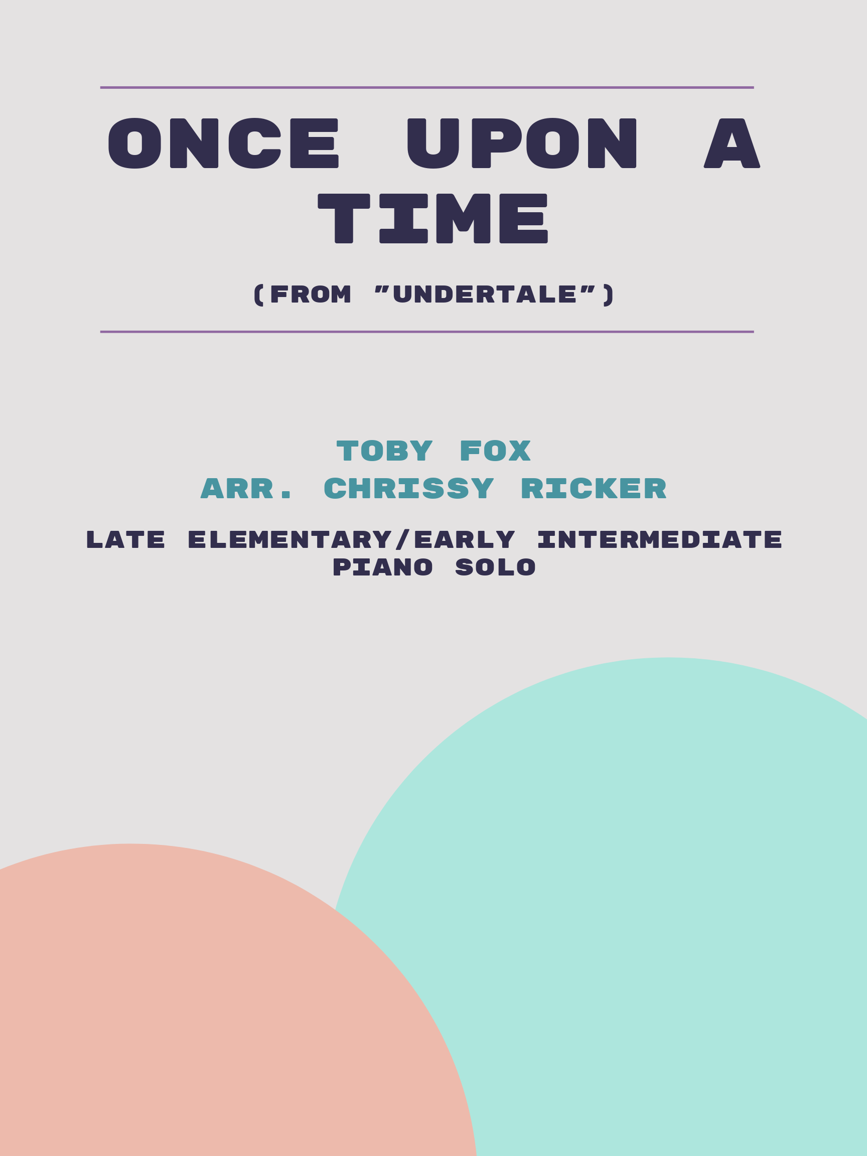 Once Upon a Time by Toby Fox