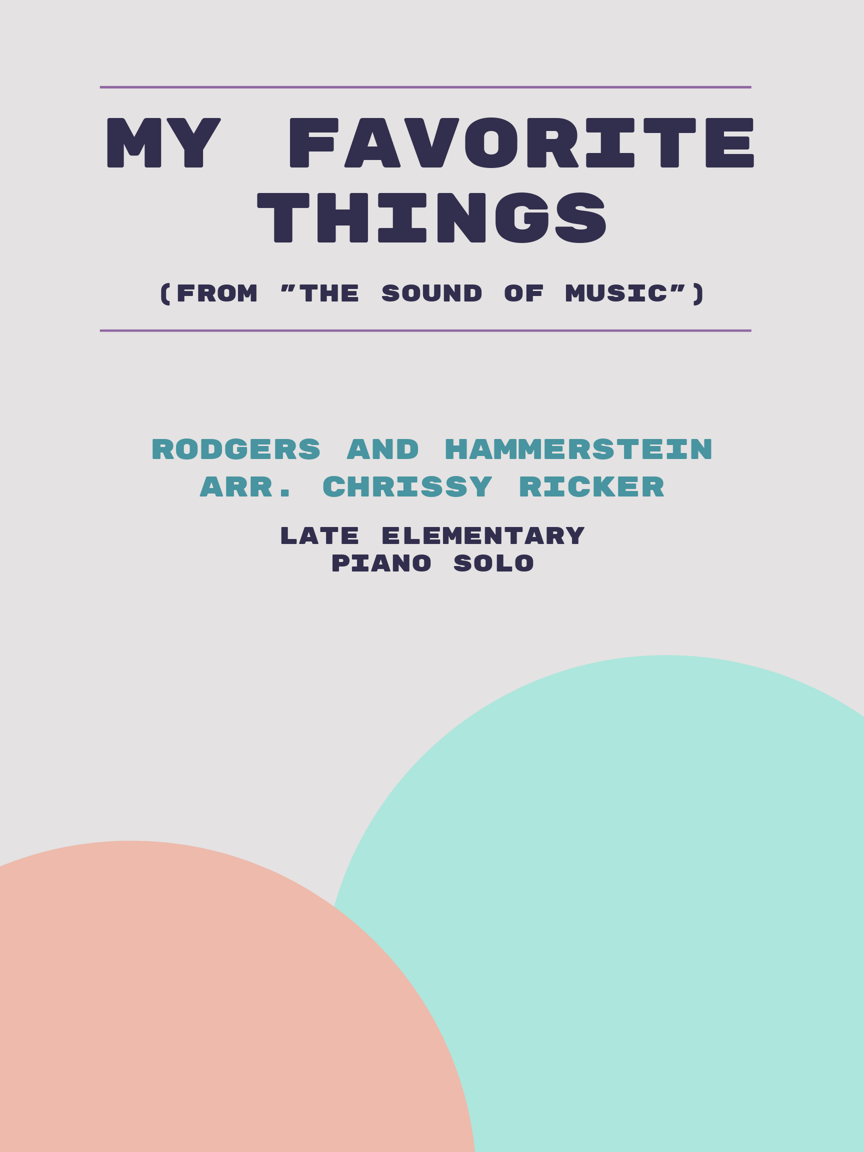 My Favorite Things by Rodgers and Hammerstein