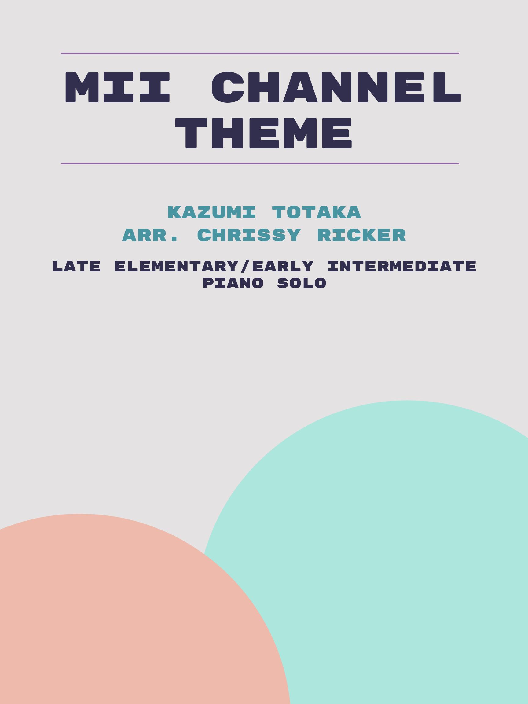 Mii Channel Theme by Kazumi Totaka