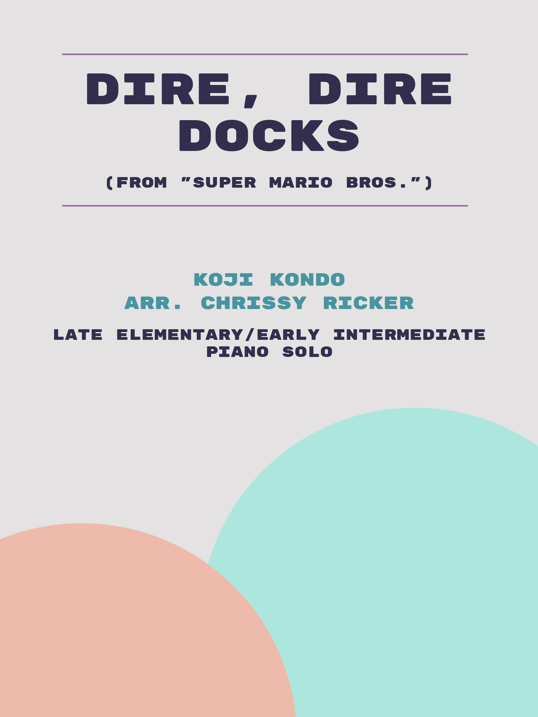 Dire, Dire Docks by Koji Kondo