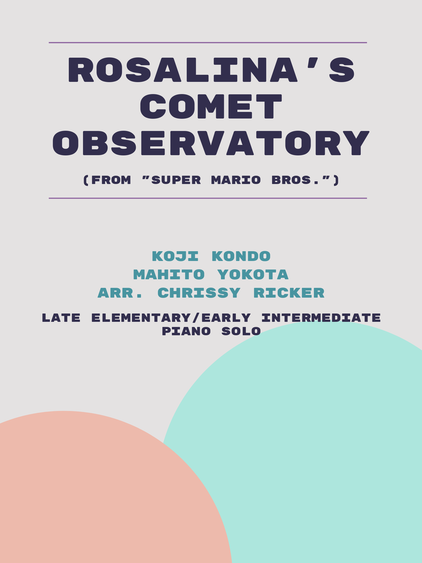 Rosalina's Comet Observatory by Koji Kondo, Mahito Yokota