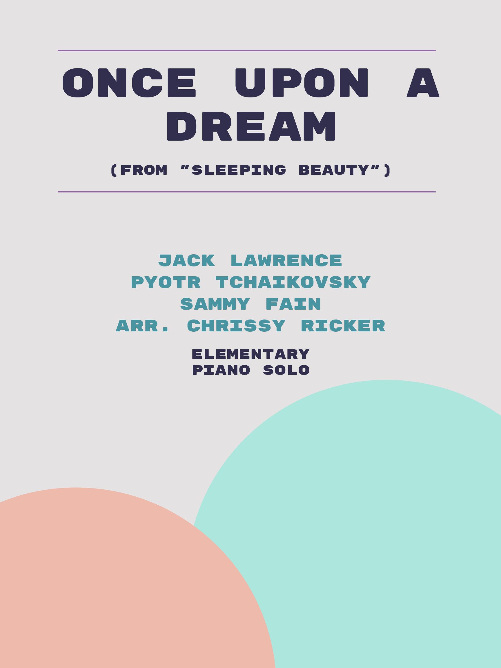 Once Upon a Dream by Jack Lawrence, Pyotr Tchaikovsky, Sammy Fain