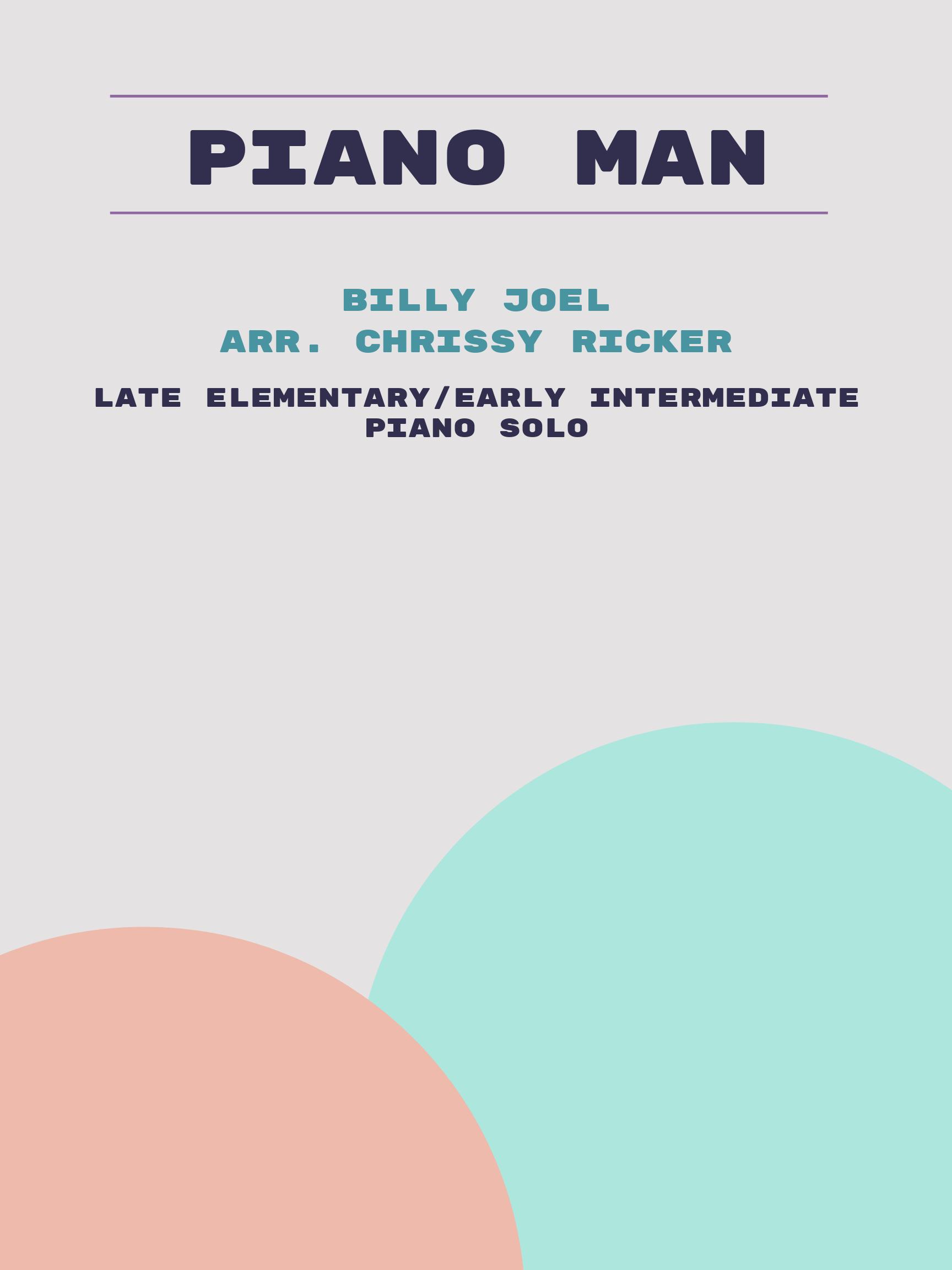 Piano Man by Billy Joel