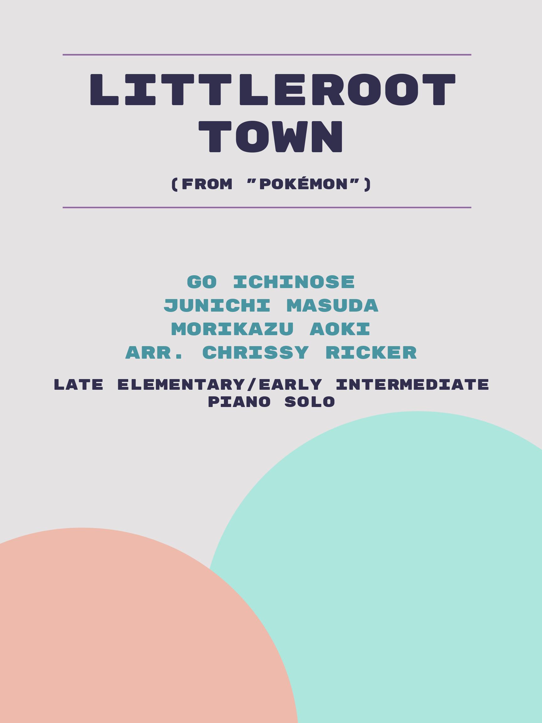 Littleroot Town by Go Ichinose, Junichi Masuda, Morikazu Aoki