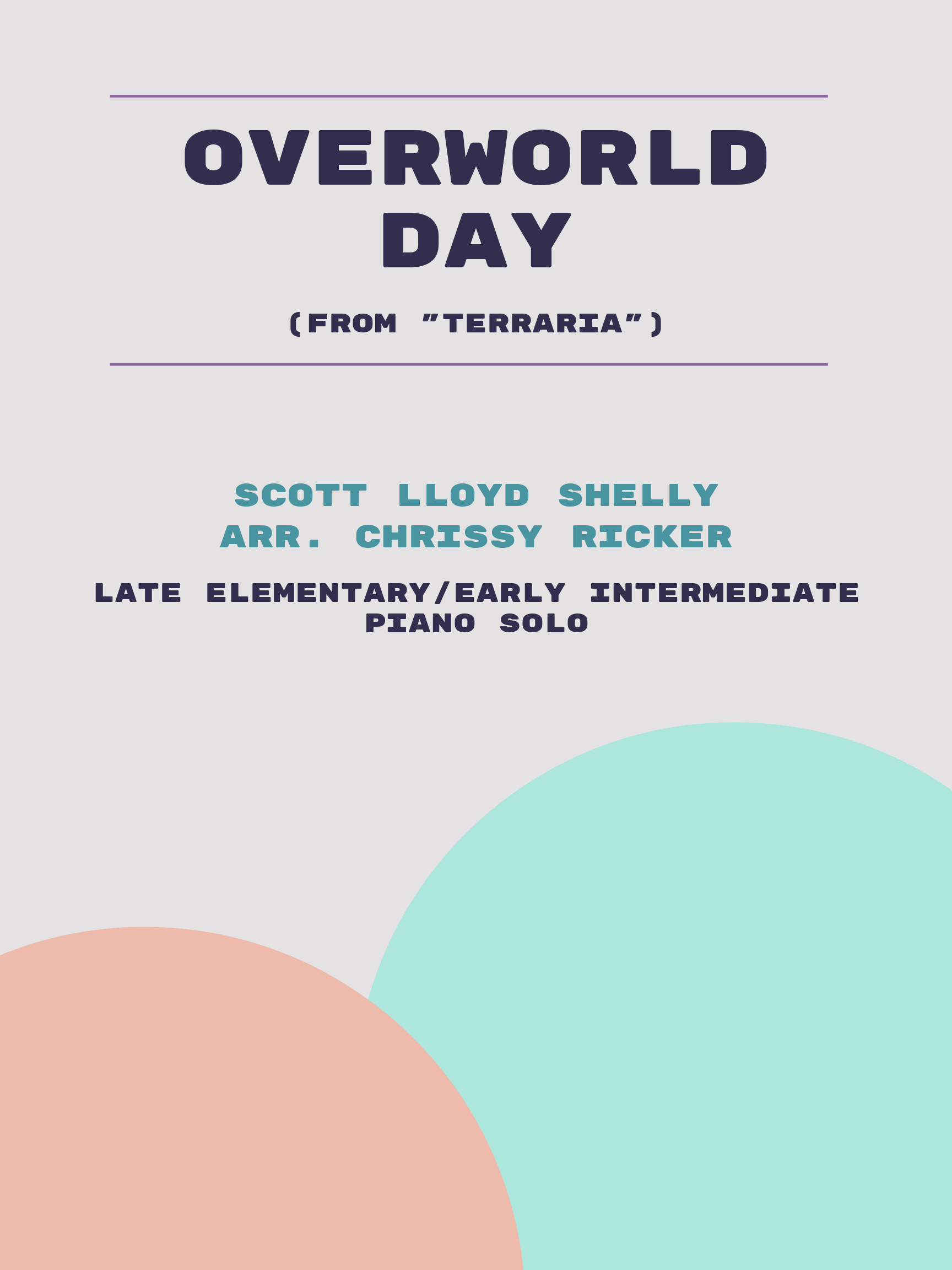 Overworld Day by Scott Lloyd Shelly