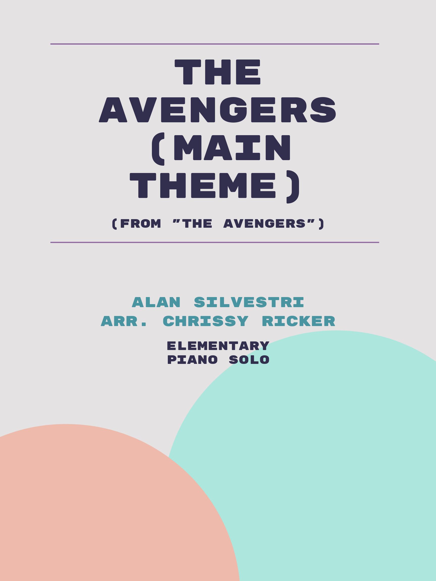 The Avengers (Main Theme) by Alan Silvestri