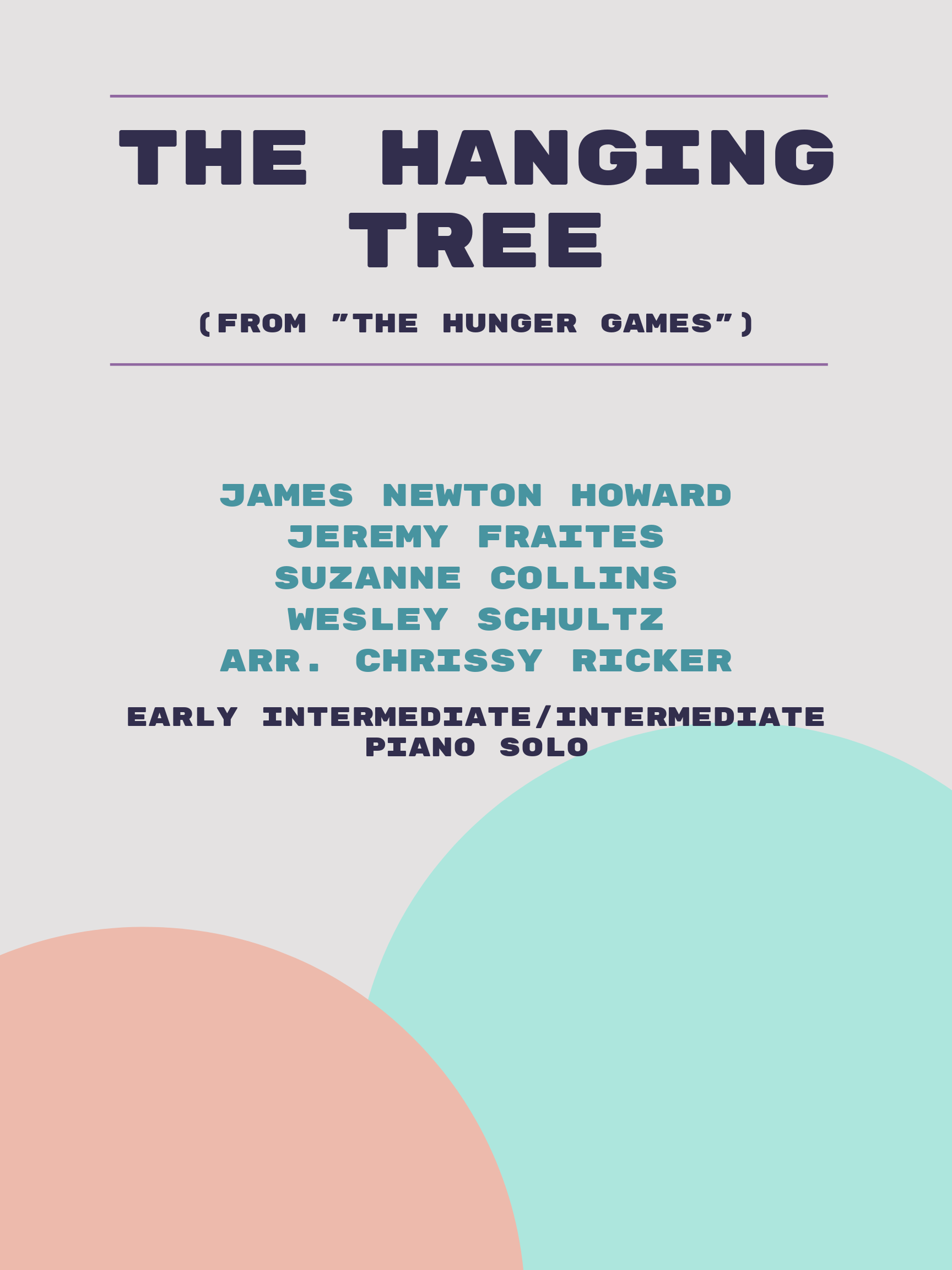 The Hanging Tree by James Newton Howard, Jeremy Fraites, Suzanne Collins, Wesley Schultz