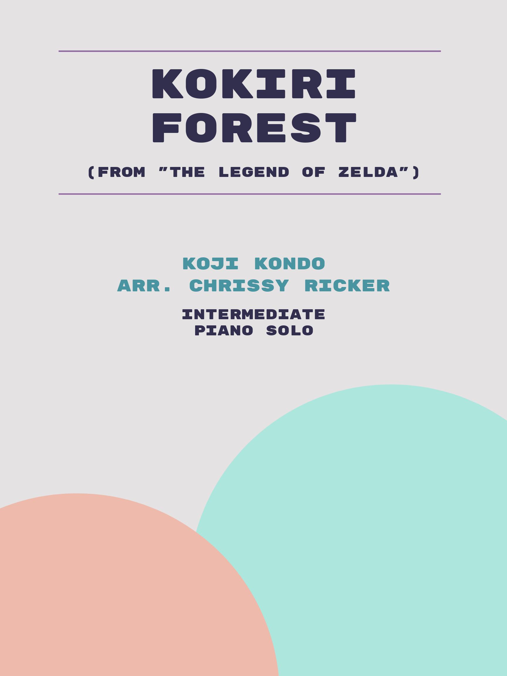 Kokiri Forest by Koji Kondo