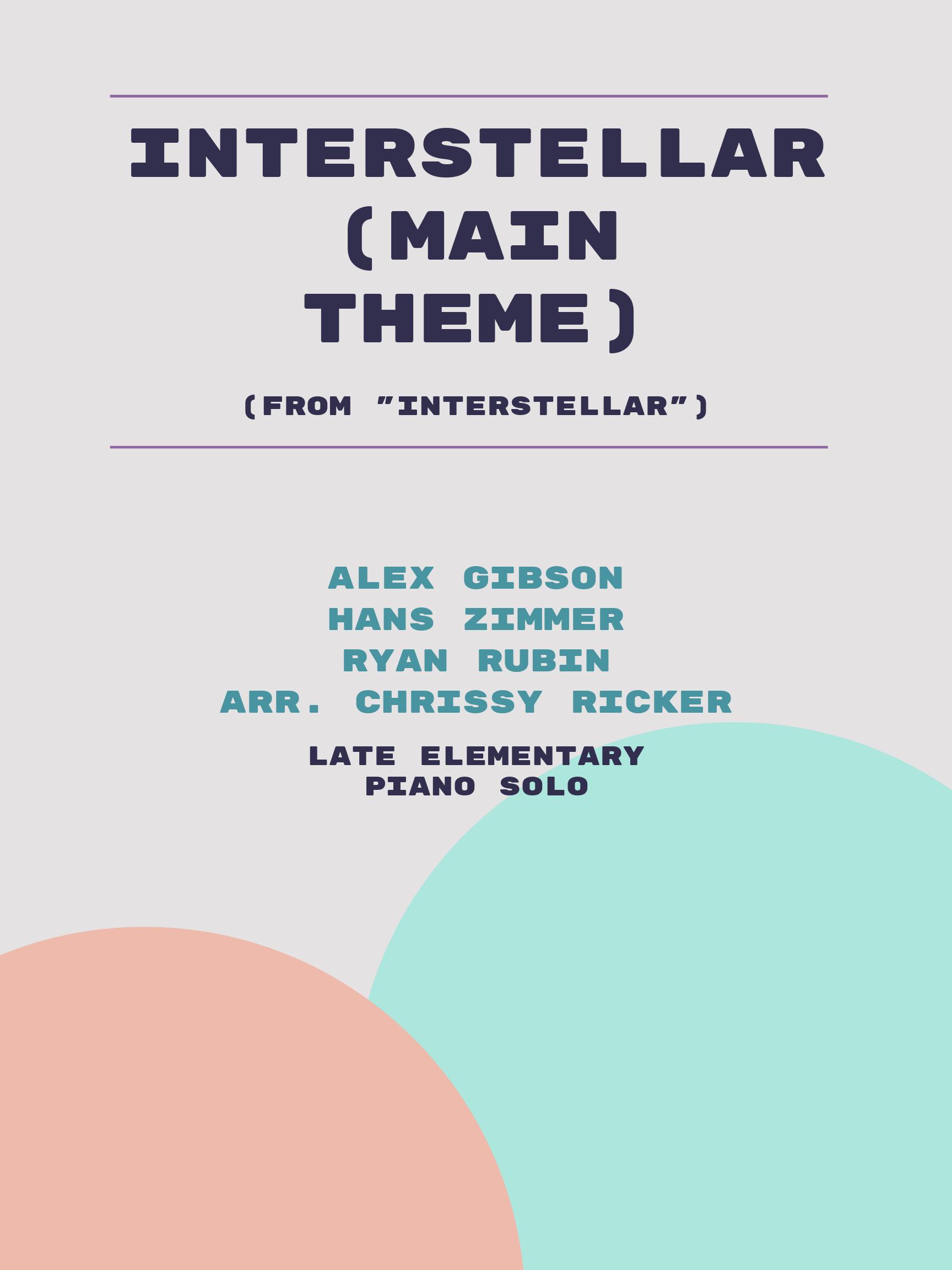 Interstellar (Main Theme) by Alex Gibson, Hans Zimmer, Ryan Rubin