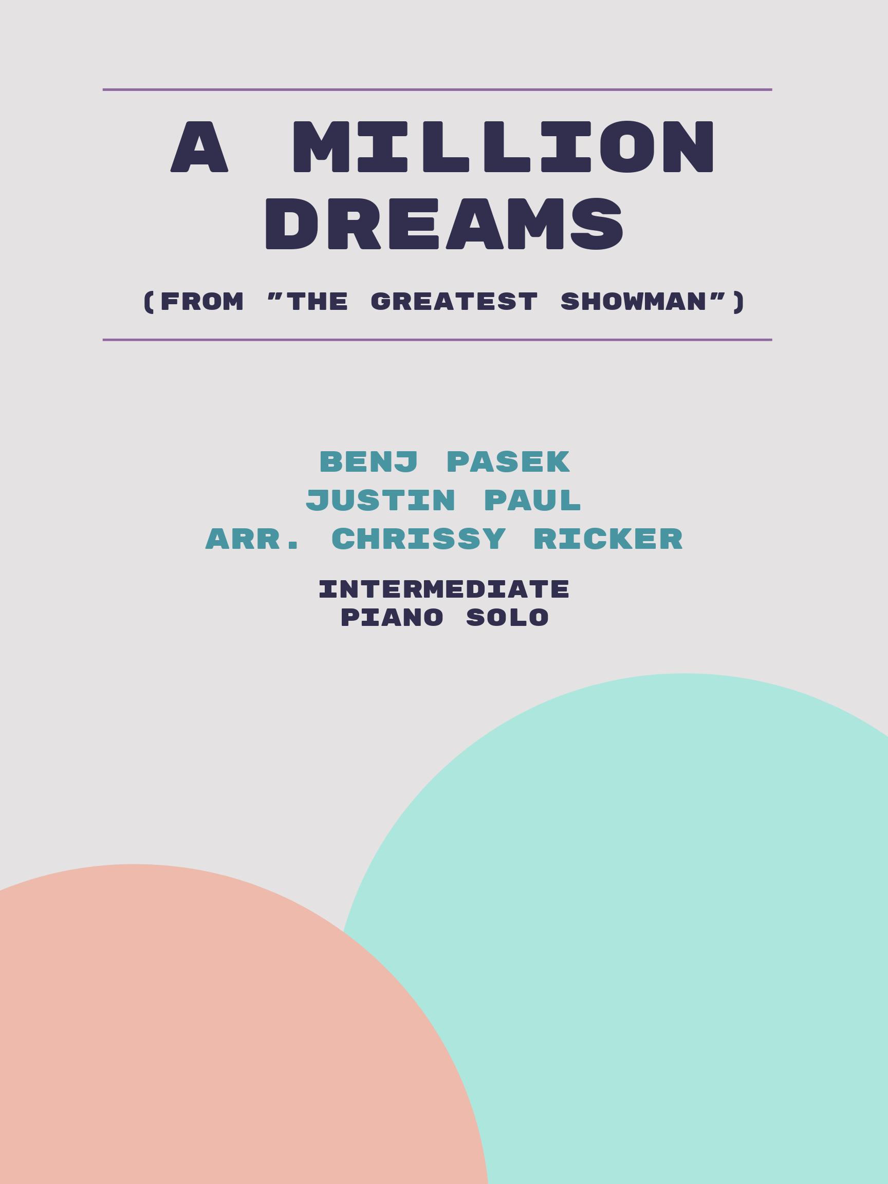 A Million Dreams by Benj Pasek, Justin Paul