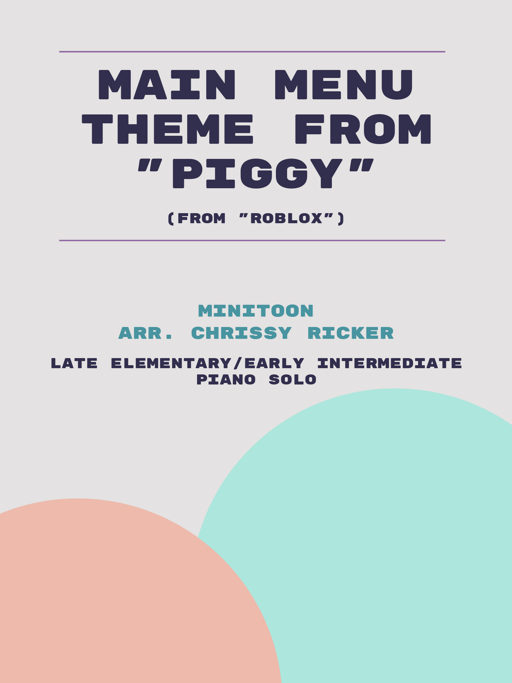 "Main Menu Theme from ""Piggy"" by MiniToon"