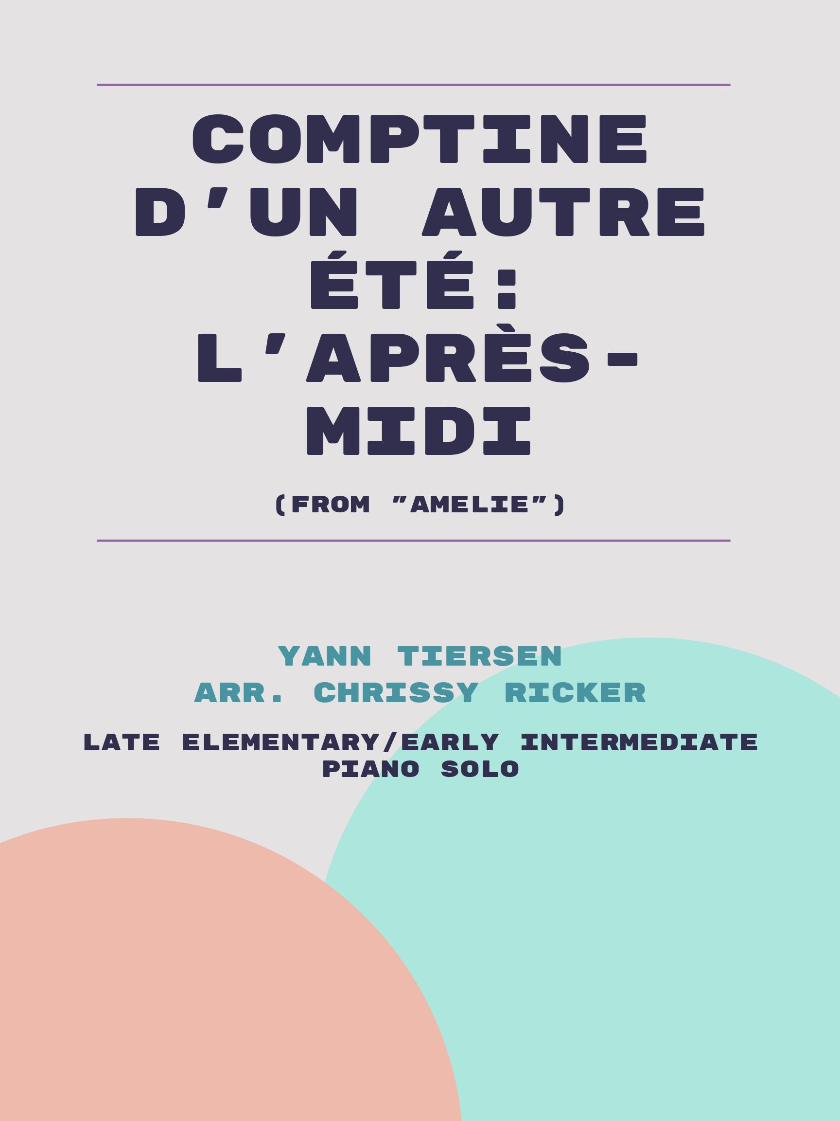 Comptine D'un Autre Été: L'après-midi by Yann Tiersen