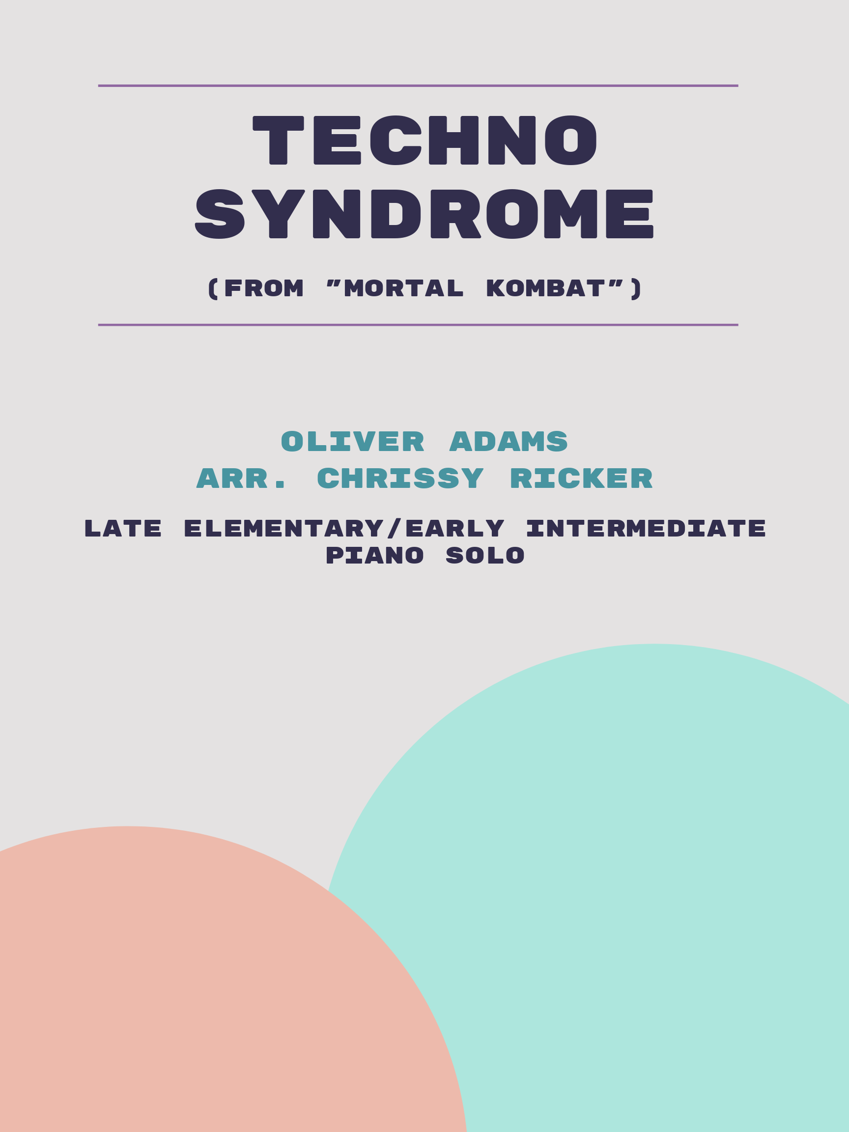 Techno Syndrome by Oliver Adams