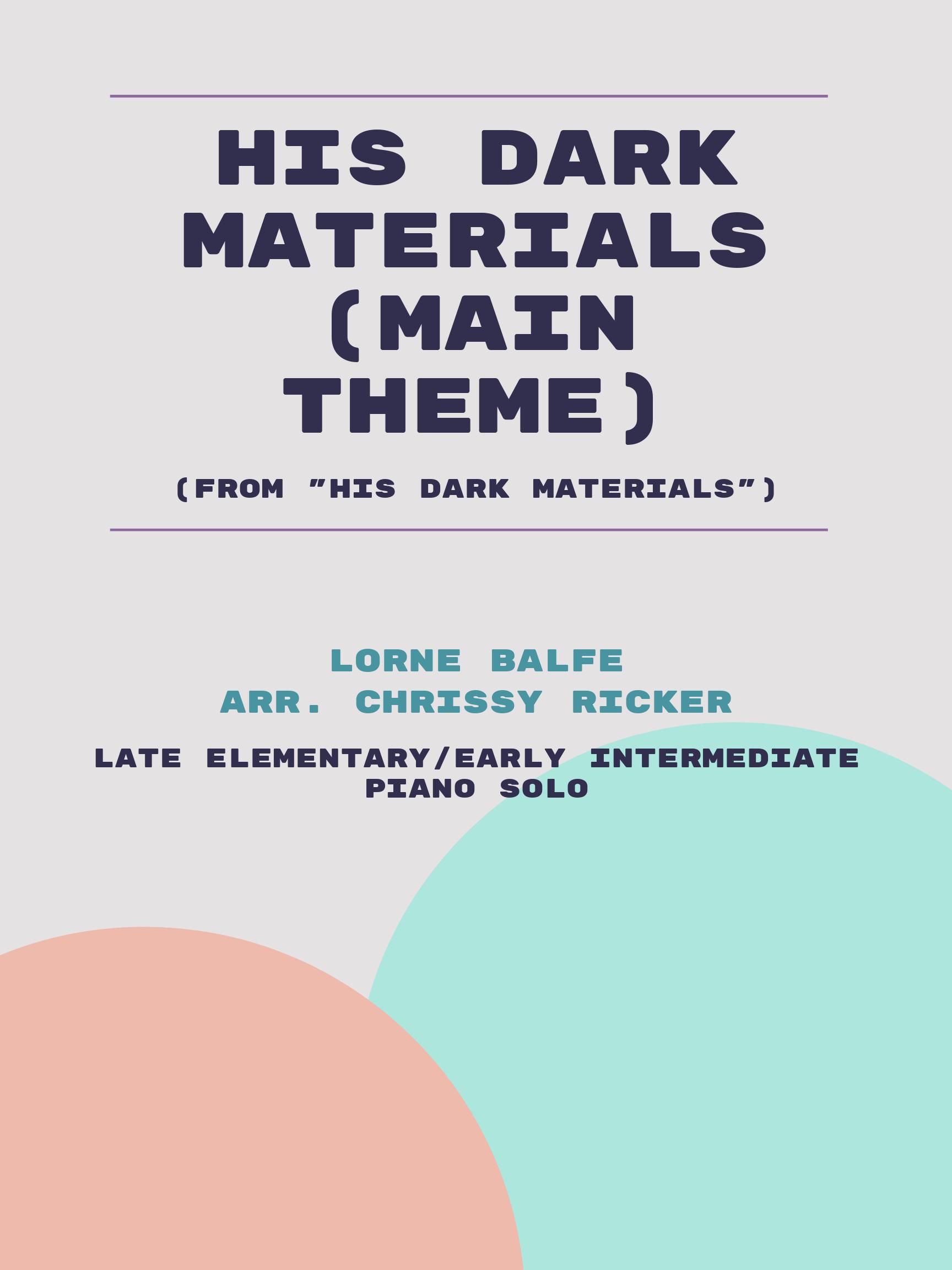 His Dark Materials (Main Theme) by Lorne Balfe