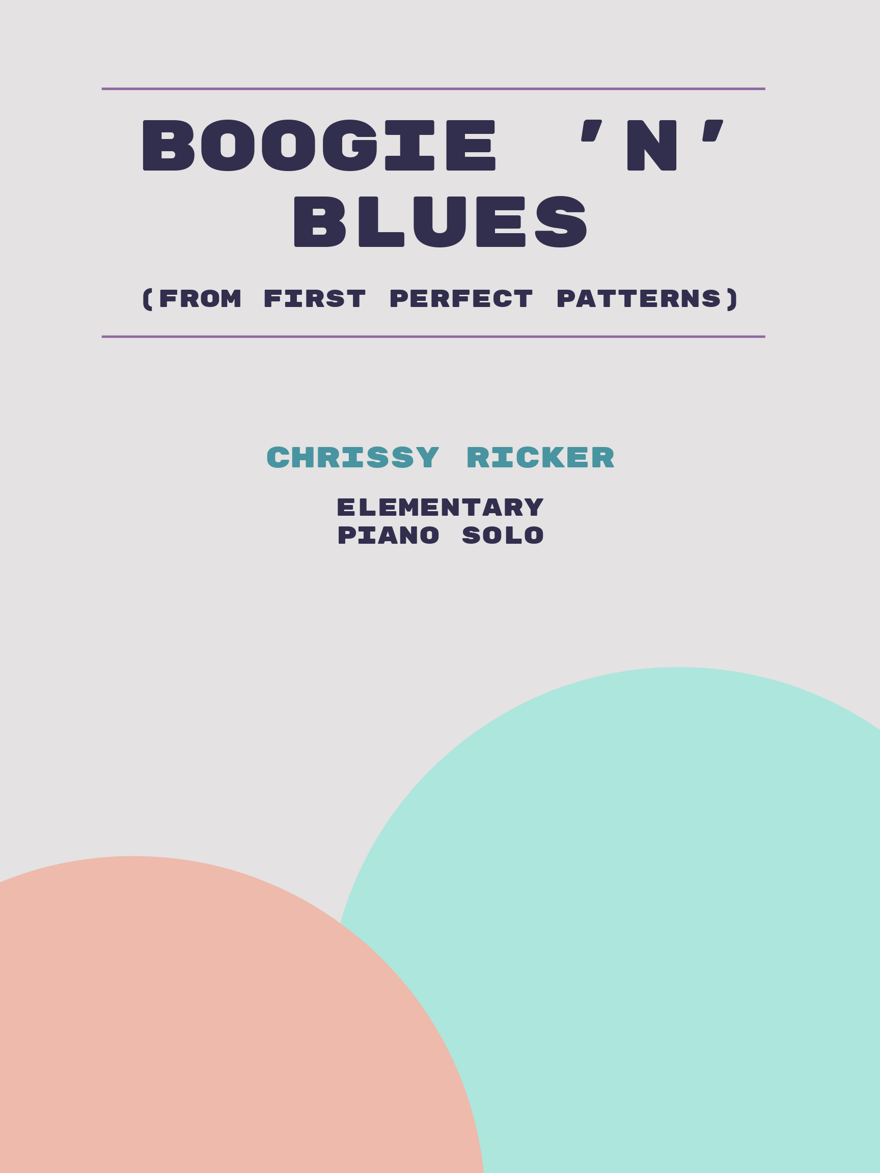 Boogie 'n' Blues by Chrissy Ricker