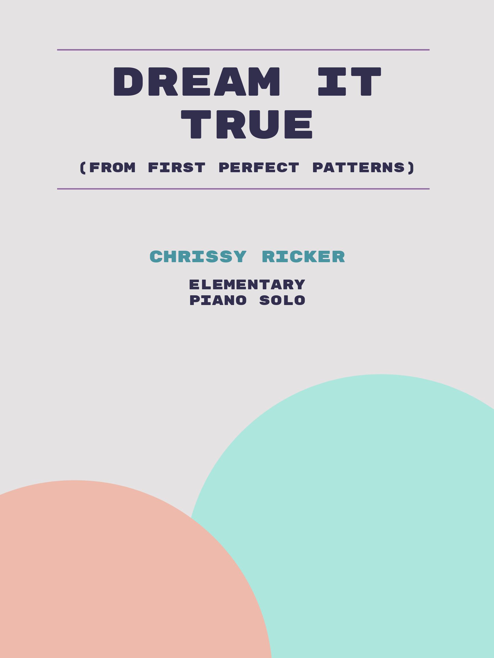 Dream It True by Chrissy Ricker