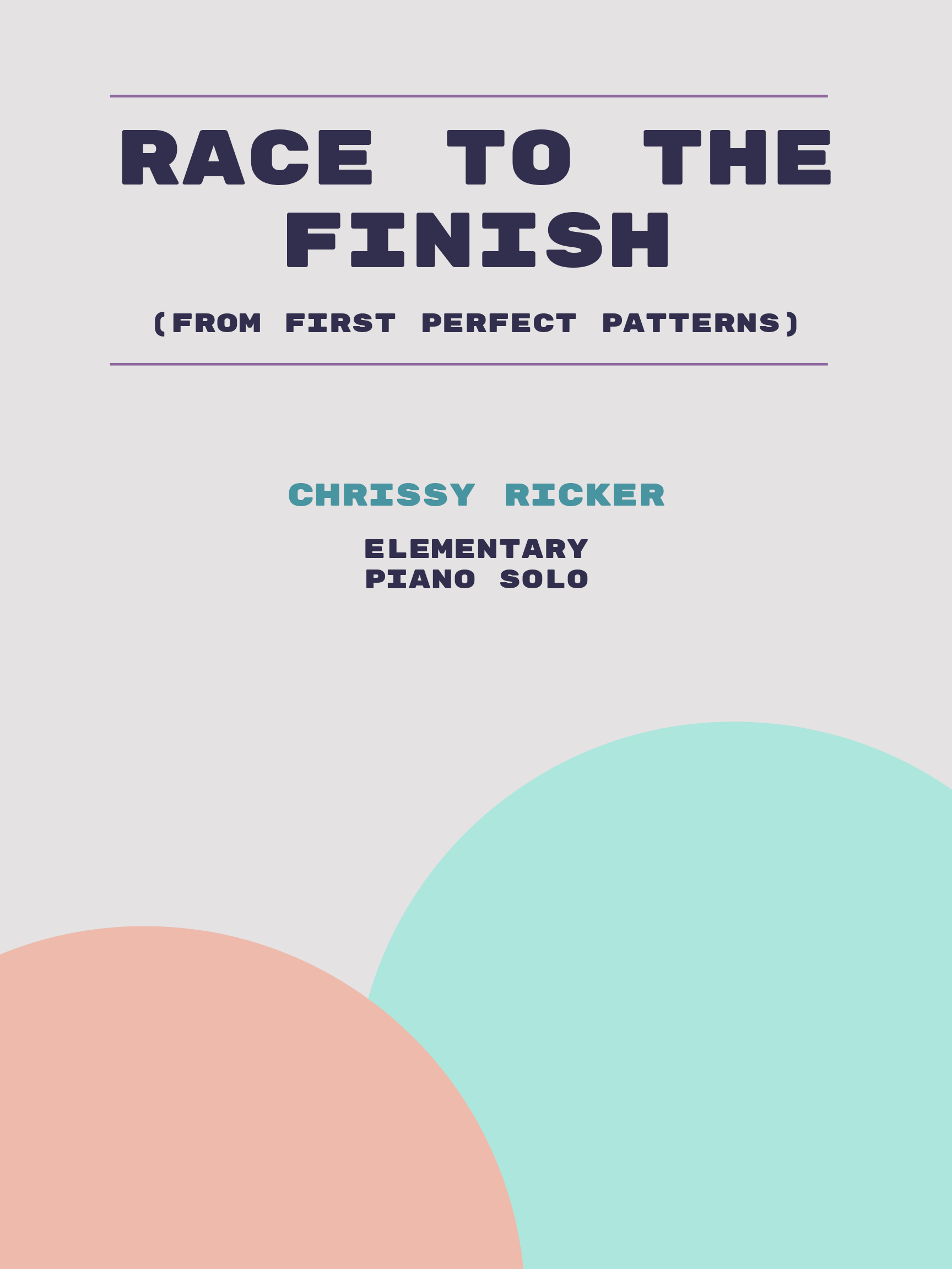 Race to the Finish by Chrissy Ricker