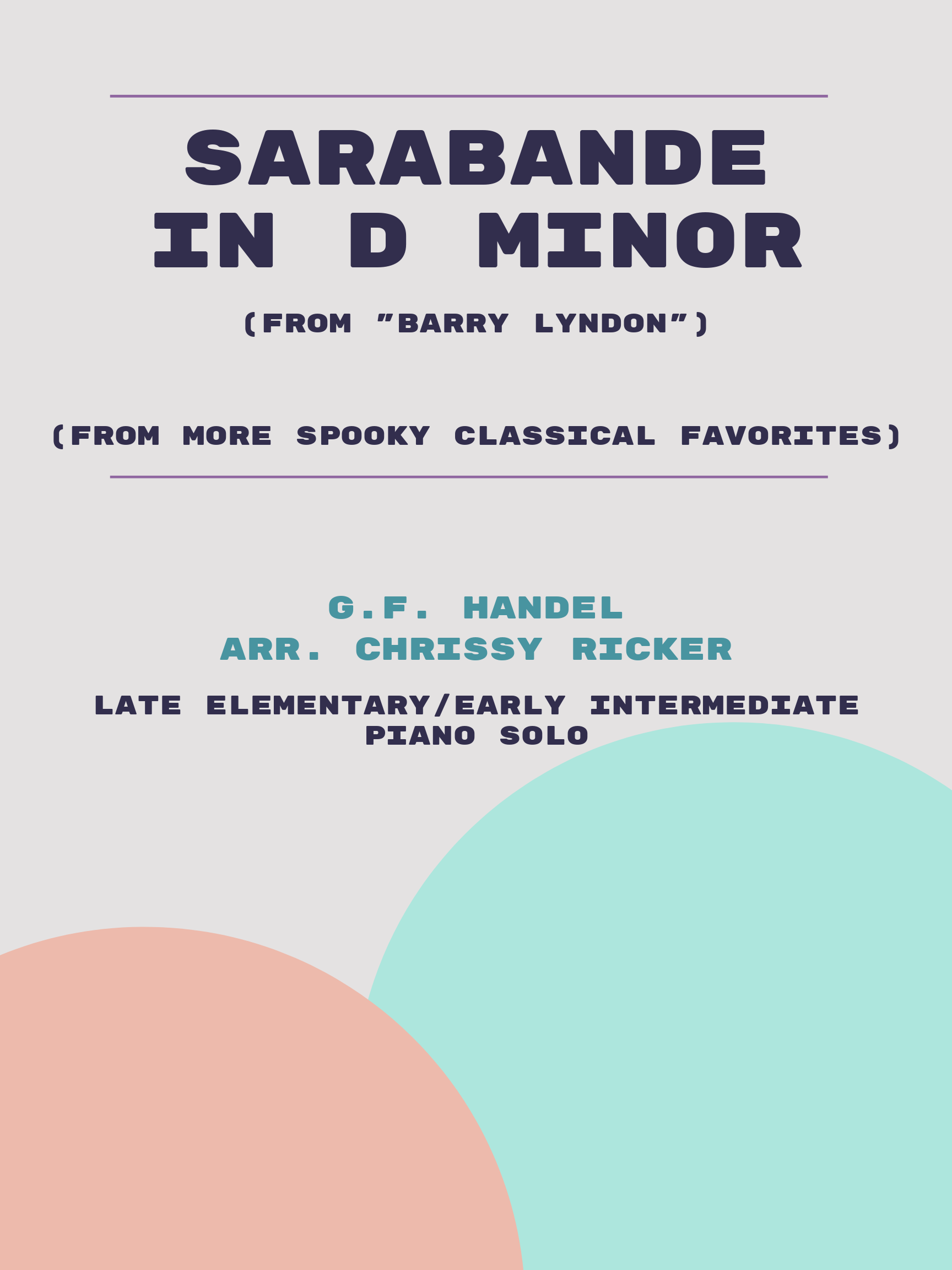 Sarabande in D Minor by G.F. Handel