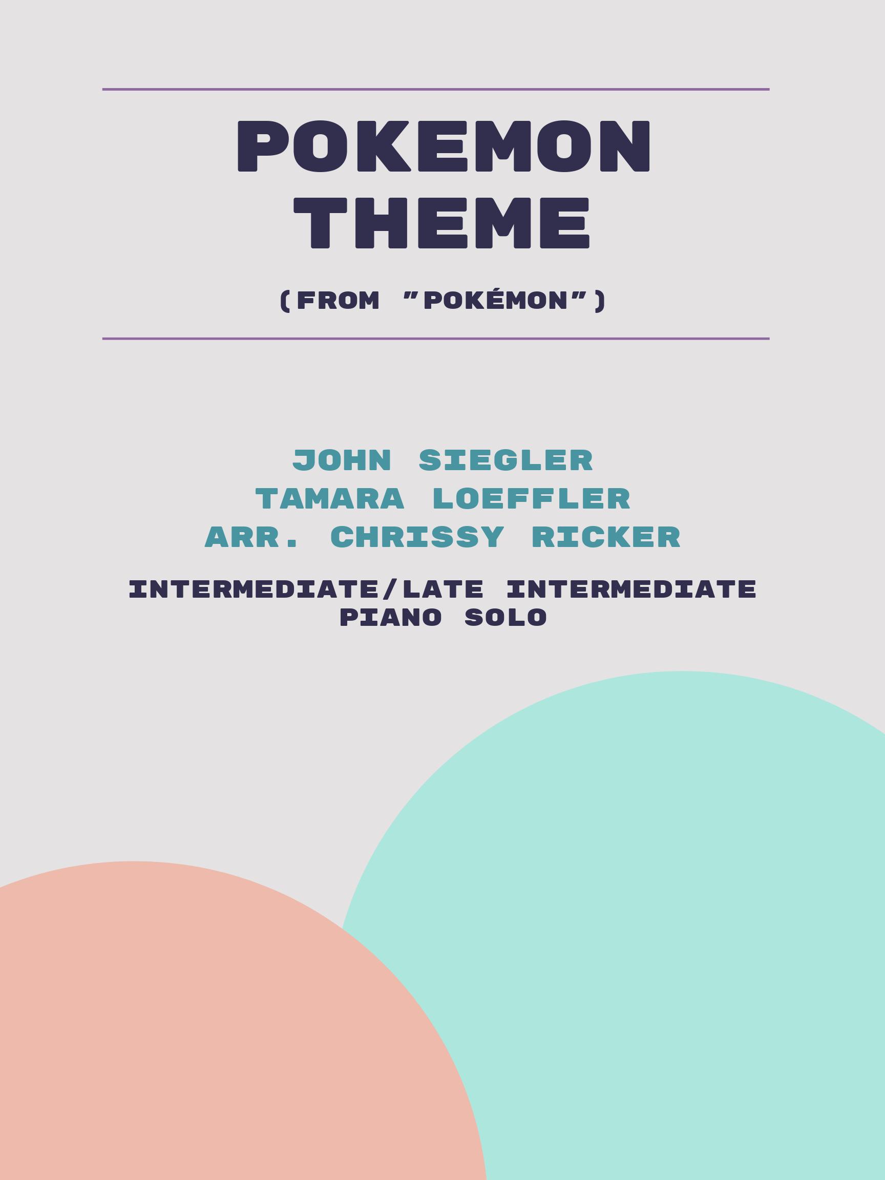 Pokemon Theme by John Siegler, Tamara Loeffler