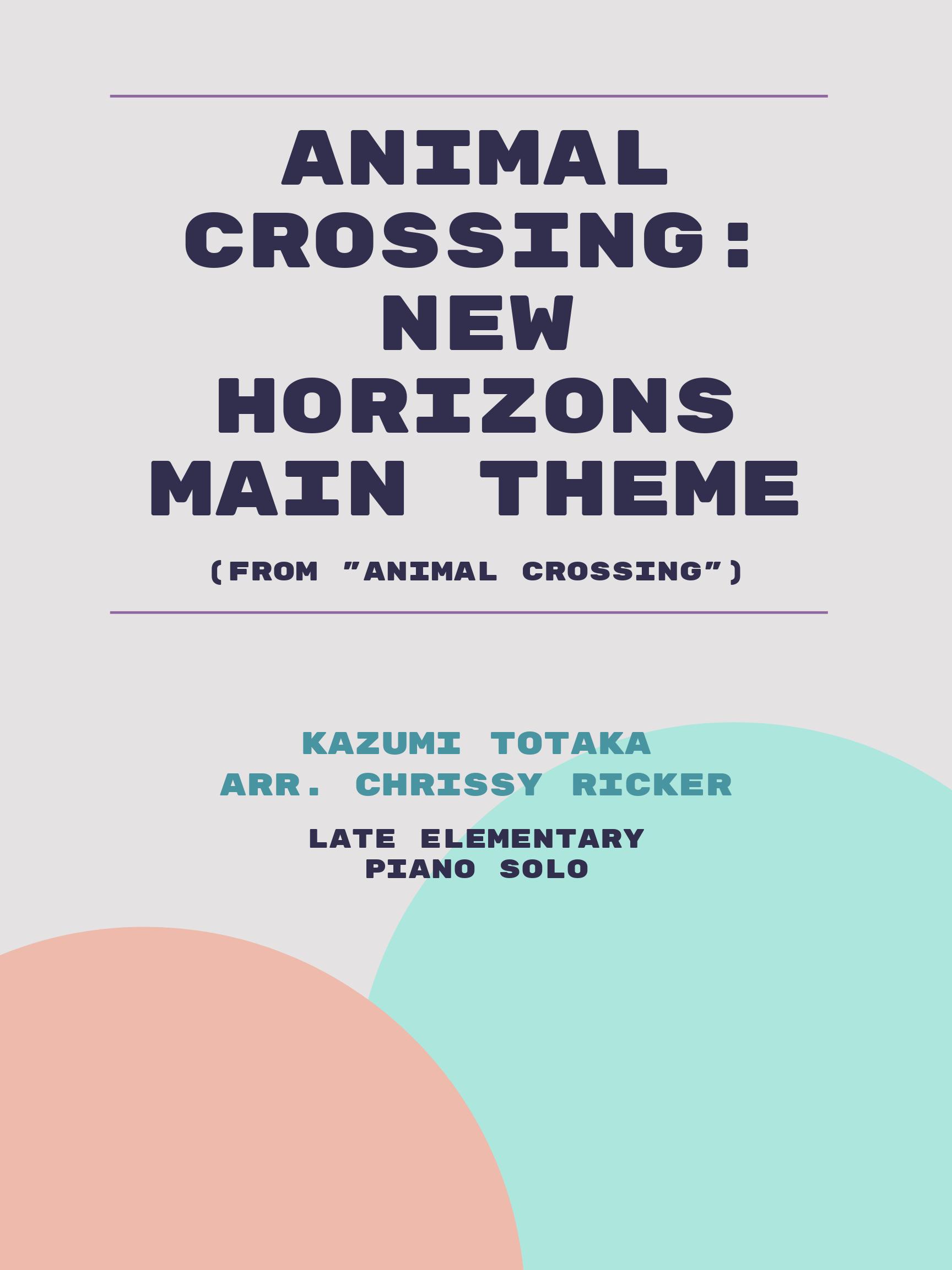 Animal Crossing: New Horizons Main Theme by Kazumi Totaka