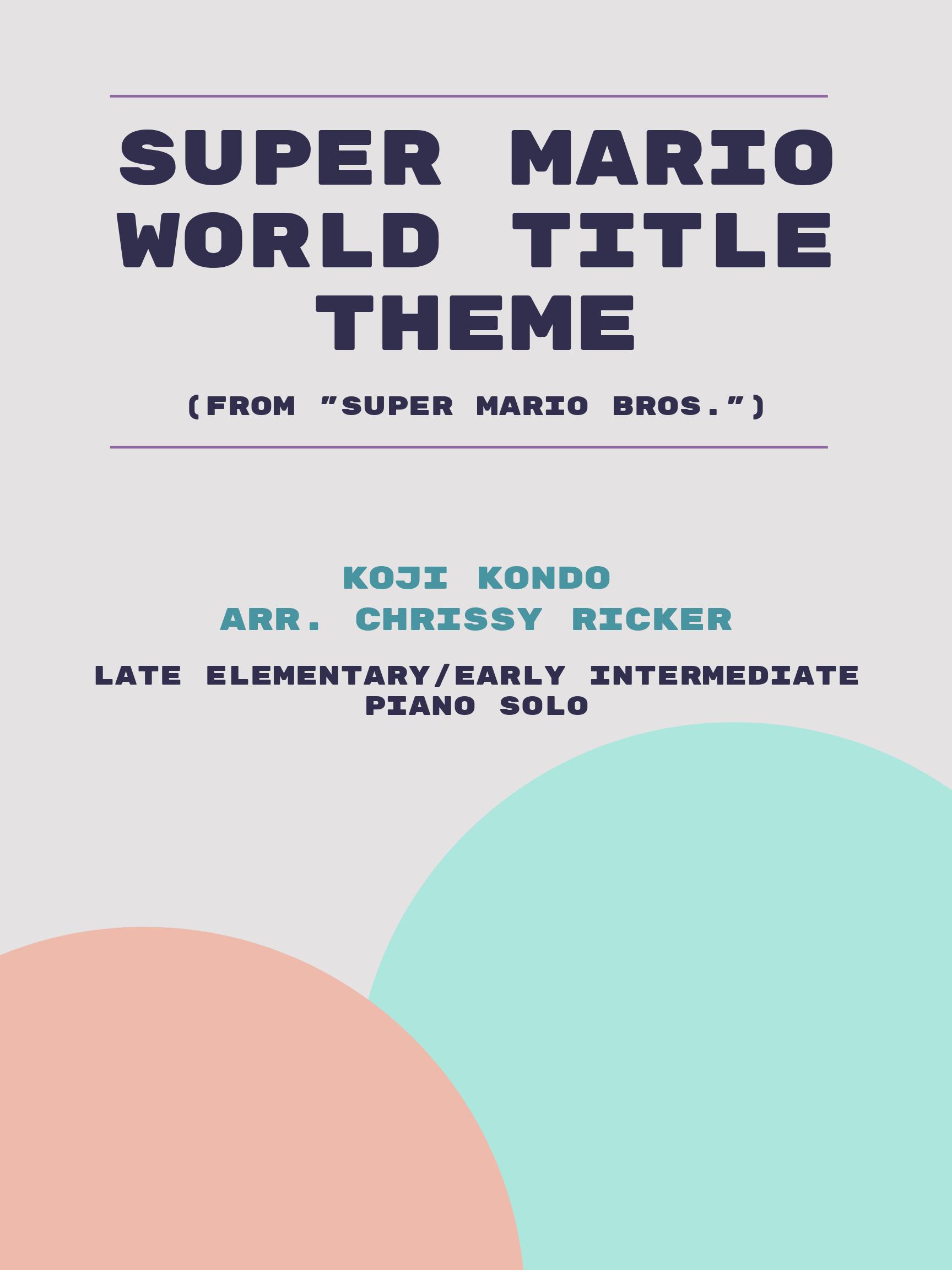 Super Mario World Title Theme by Koji Kondo