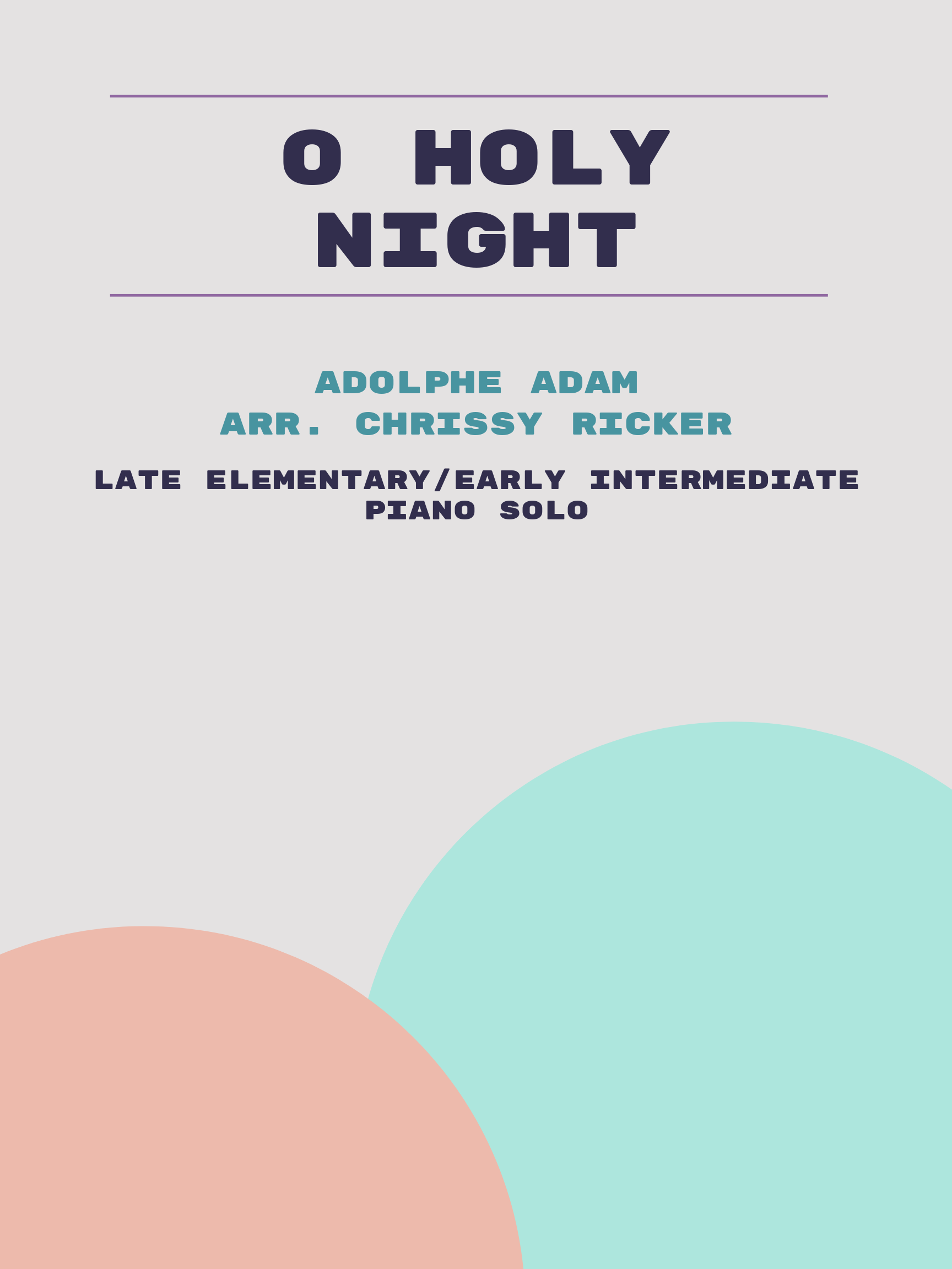 O Holy Night by Adolphe Adam