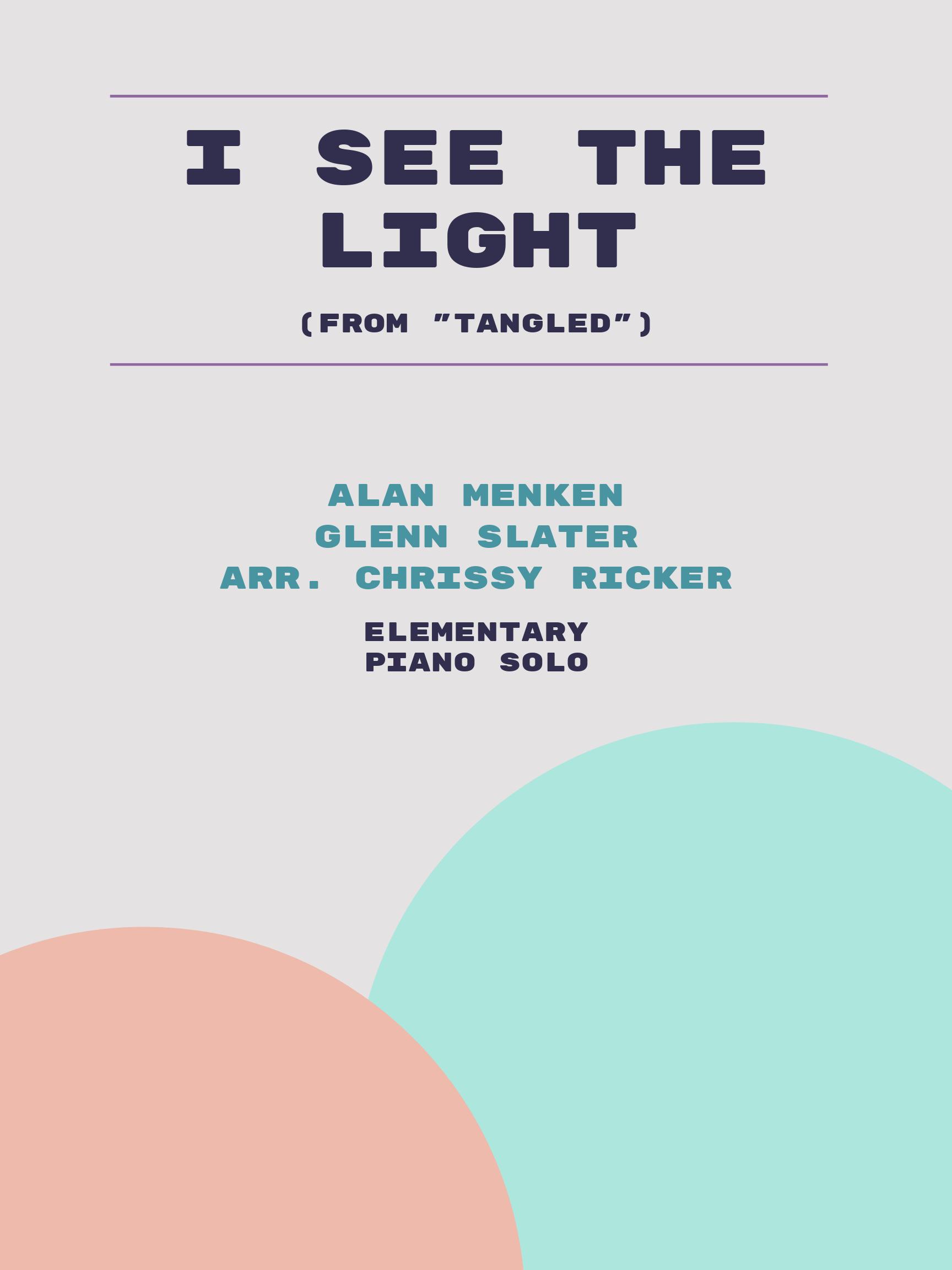 I See the Light by Alan Menken, Glenn Slater